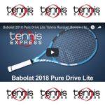 Babolat 2018 Pure Drive Lite Tennis Racquet Review