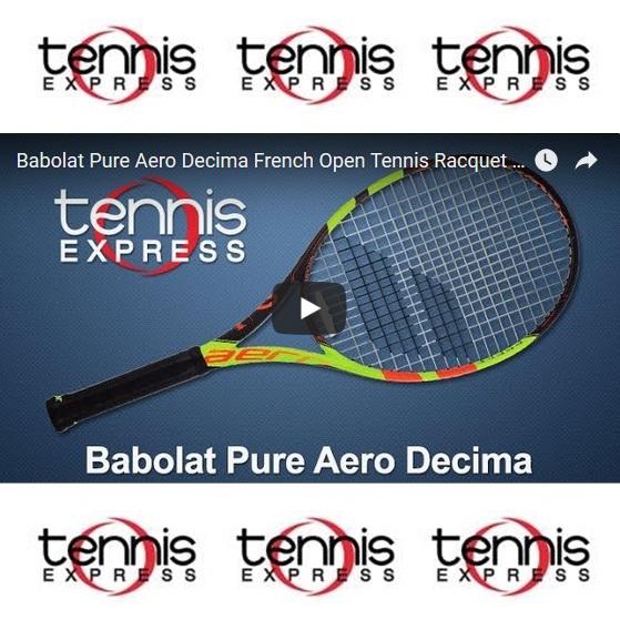 f6a4dbce6dfe Babolat Pure Aero Decima French Open Tennis Racquet Review